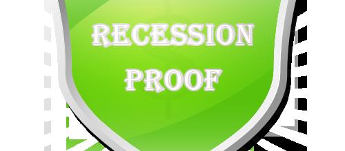 Recession-Proof