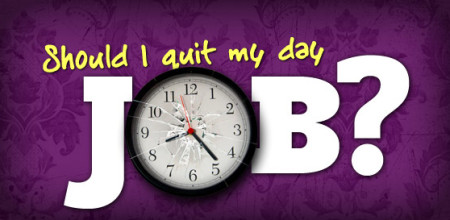should_i_quit_my_day_job